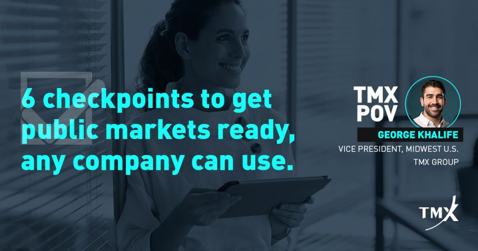 TMX POV - 6 checkpoints to get public markets ready, any company can use
