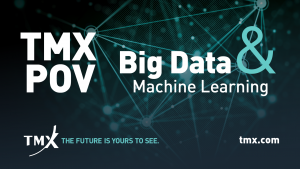 TMX POV - Big Data & Machine Learning