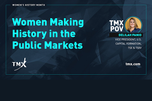 TMX POV - Women Making History in the Public Markets